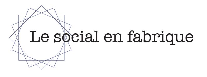 le social en fabrique